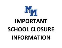 IMPORTANT SCHOOL CLOSURE INFORMATION