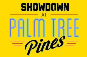 Showdown at Palm Tree Pines