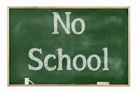 no school written on a green chalkboard