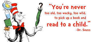 cat in the hat with the quote youre never too old too wacky too wild to pick up a book and read to a child